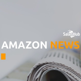 Amazon News [SalesHub] — новости, анонсы, статьи, лайфхаки